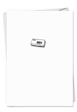 Humorous All Occasions Paper Greeting Card from NobleWorksCards.com - Meh Button