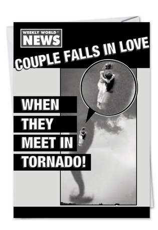 Hysterical Anniversary Paper Card by Weekly World News from NobleWorksCards.com - Love Tornado
