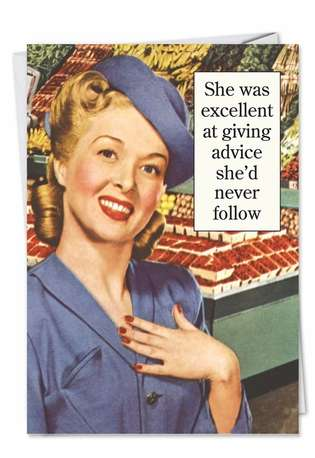 Funny Birthday Greeting Card by Ephemera from NobleWorksCards.com - Excellent At Giving Advice