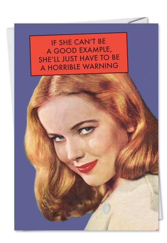 Hilarious Blank Greeting Card by Ephemera from NobleWorksCards.com - Horrible Warning
