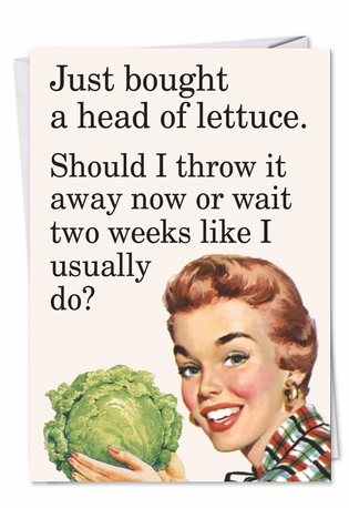 Humorous Birthday Paper Card by Ephemera from NobleWorksCards.com - Head of Lettuce