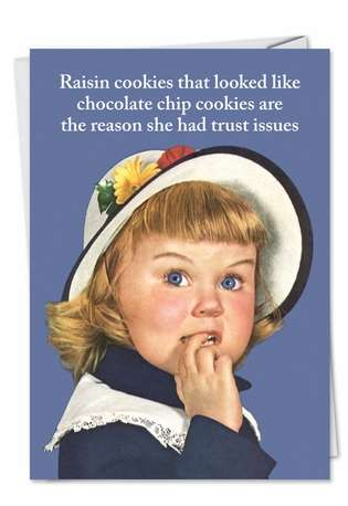Funny Birthday Greeting Card by Ephemera from NobleWorksCards.com - Raisin Cookies