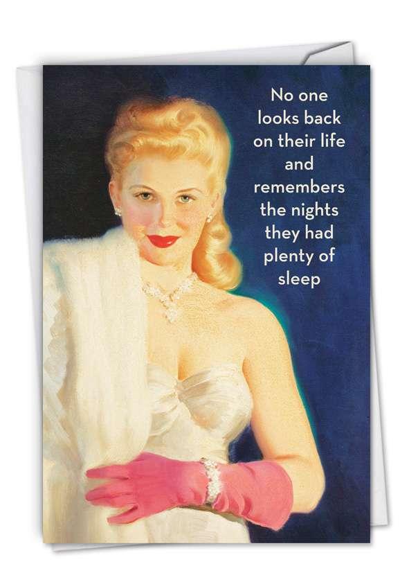 Humorous Birthday Printed Greeting Card by Ephemera from NobleWorksCards.com - Plenty of Sleep