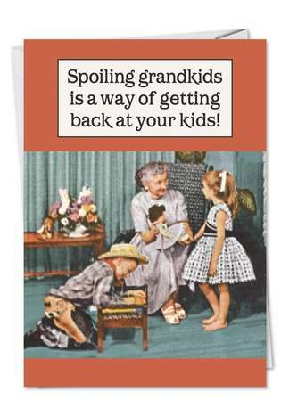 Funny Birthday Paper Card by Ephemera from NobleWorksCards.com - Spoiling Grandkids