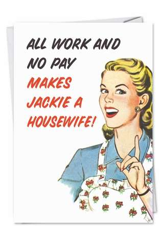 Humorous Blank Paper Card by Ephemera from NobleWorksCards.com - All Work No Pay