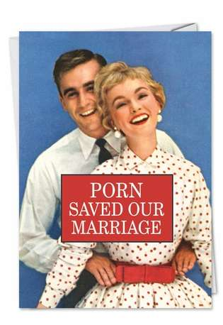 Funny Anniversary Paper Card by Ephemera from NobleWorksCards.com - Porn Saved Marriage