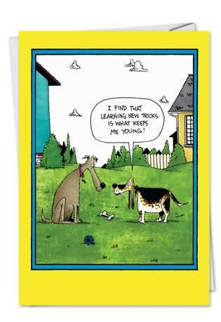 Funny Birthday Paper Greeting Card by John Caldwell from NobleWorksCards.com - New Tricks