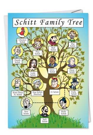 Funny Blank Printed Greeting Card by Daniel Collins from NobleWorksCards.com - Schitt Family Tree