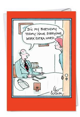 Hilarious Birthday Printed Greeting Card by Leo Cullum from NobleWorksCards.com - Work Extra Hard