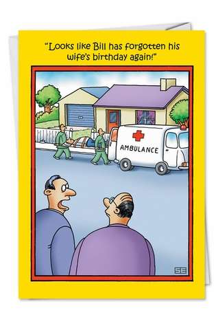 Hysterical Birthday Paper Greeting Card by Stan Eales from NobleWorksCards.com - Forgotten Birthday