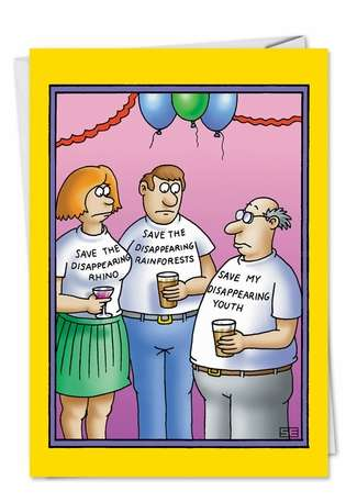 Hilarious Birthday Paper Card by Stan Eales from NobleWorksCards.com - Disappearing Yout