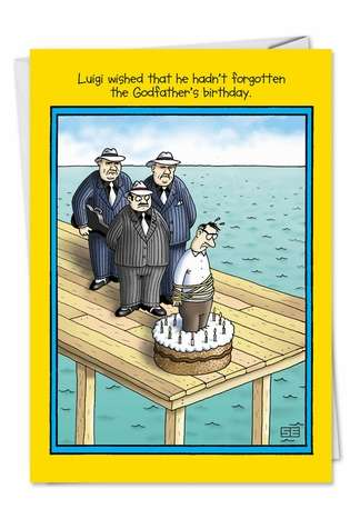 Funny Birthday Printed Card by Stan Eales from NobleWorksCards.com - Godfather
