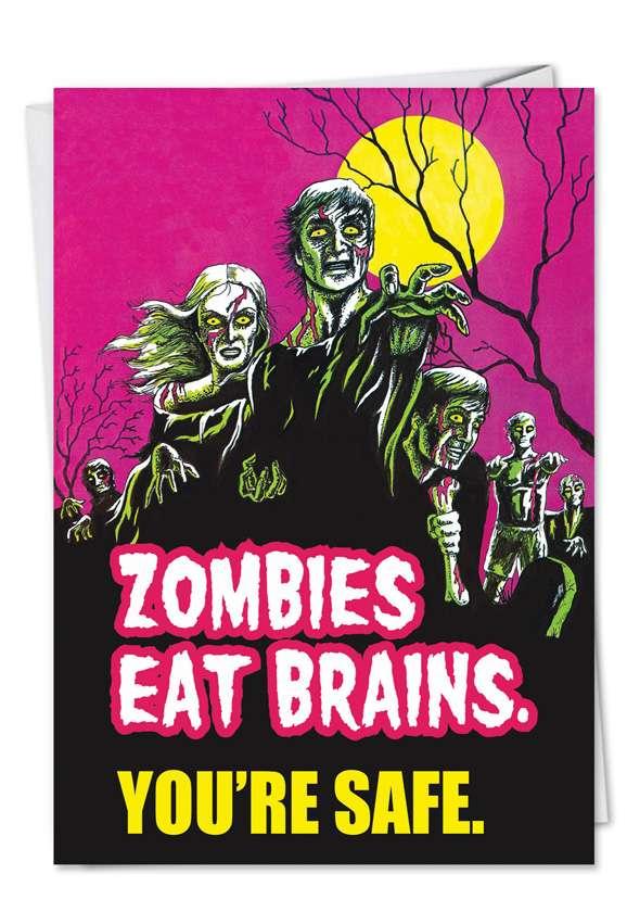 Humorous Birthday Printed Card by Ephemera from NobleWorksCards.com - Zombies Eat Brains