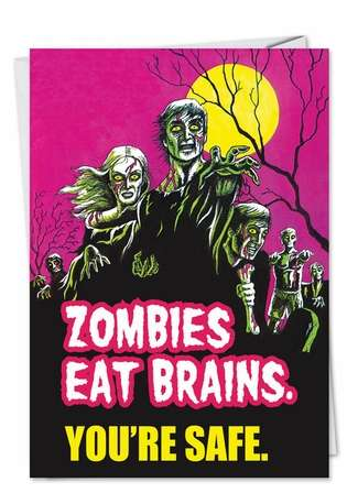 Zombies Eat Brains: Hilarious Blank Greeting Card