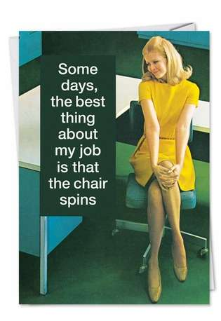 Swivel Chair: Funny Blank Printed Greeting Card