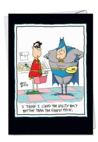 Funny Birthday Greeting Card by Glenn McCoy from NobleWorksCards.com - Utility Belt Fanny Pack