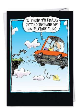 Funny Blank Greeting Card by Glenn McCoy from NobleWorksCards.com - Texting
