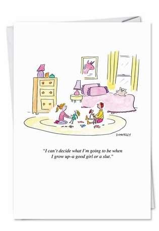 Good Girl Or Slut Humor Birthday Greeting Card Nobleworks