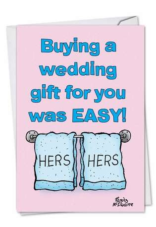 Funny Congratulations Paper Card by Randall McIlwaine from NobleWorksCards.com - Hers And Hers Gay Wedding