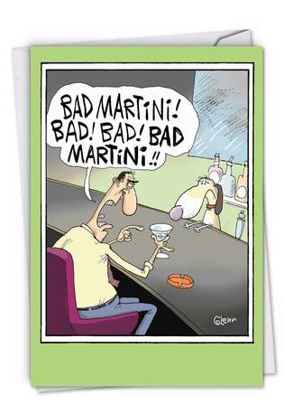 Humorous Birthday Printed Card by Glenn McCoy from NobleWorksCards.com - Bad Martini