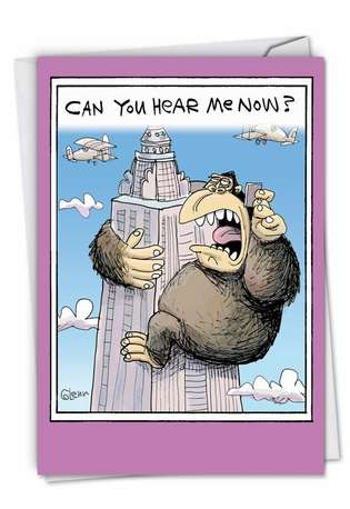 Humorous Birthday Greeting Card by Glenn McCoy from NobleWorksCards.com - Can You Hear Me Now