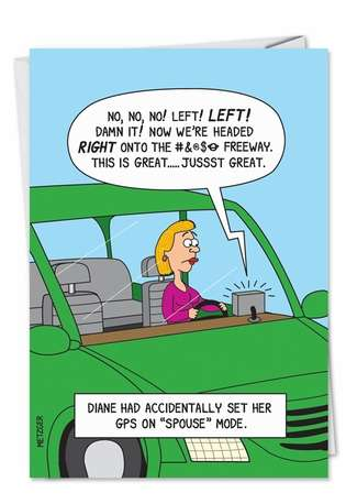 Humorous Birthday Paper Card by Scott Metzger from NobleWorksCards.com - GPS Spouse Mode