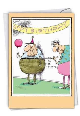 Humorous Birthday Paper Greeting Card by Glenn McCoy from NobleWorksCards.com - Birthday Measurements