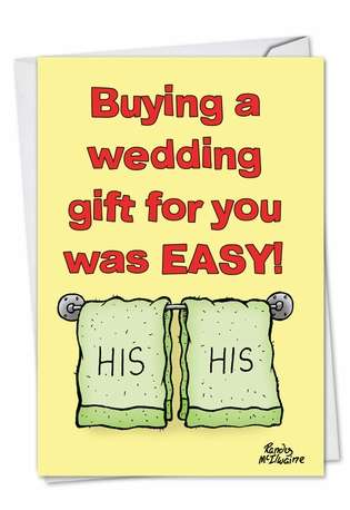 Humorous Wedding Greeting Card by Randall McIlwaine from NobleWorksCards.com - His And His Gay