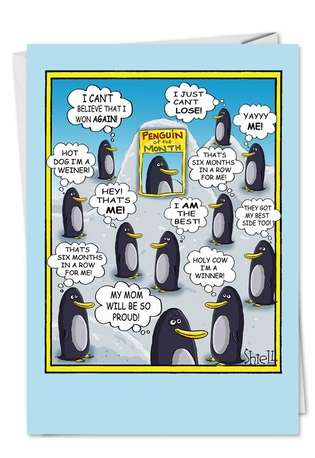 Humorous Blank Paper Greeting Card by Mike Shiell from NobleWorksCards.com - Penguin of Month