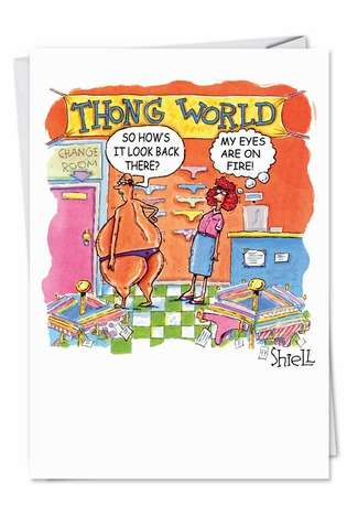 Hilarious Birthday Greeting Card by Mike Shiell from NobleWorksCards.com - Thong World