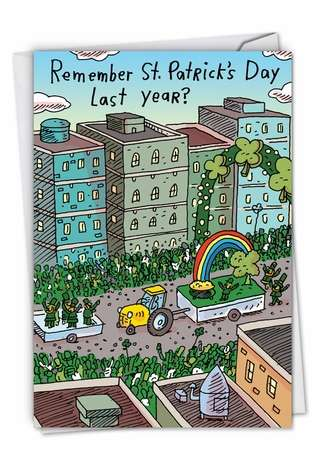 Hysterical St. Patrick's Day Greeting Card by Stanley Makowski from NobleWorksCards.com - Remember St. Patrick's Day