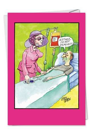 Hilarious Anniversary Paper Greeting Card by Charles Almon from NobleWorksCards.com - Not Dead Yet