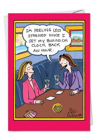 Humorous Birthday Printed Card by Leo Cullum from NobleWorksCards.com - Back An Hour