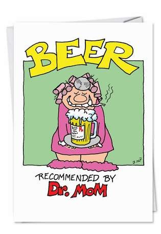 Hysterical Birthday Paper Card by Joseph Kohl from NobleWorksCards.com - Doctor Mom