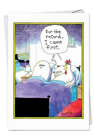 Funny Birthday Printed Greeting Card by Glenn McCoy from NobleWorksCards.com - I Came First