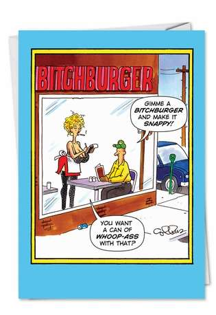 Funny Birthday Greeting Card by Daniel Collins from NobleWorksCards.com - Bitch Burger