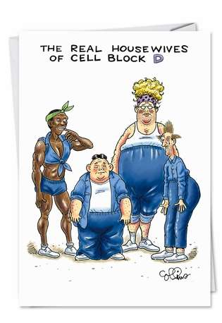 Funny Birthday Printed Greeting Card by Daniel Collins from NobleWorksCards.com - Housewives Cell Block