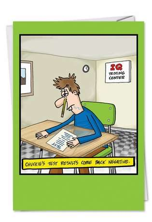 Hilarious Birthday Paper Greeting Card by Jon Carter from NobleWorksCards.com - IQ Test Results