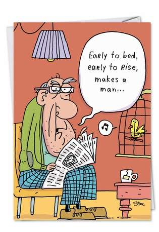 Funny Birthday Printed Greeting Card by Stanley Makowski from NobleWorksCards.com - Early to Bed 60