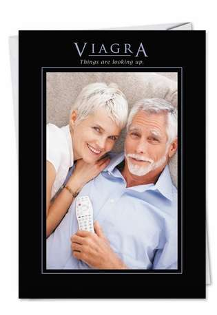 Humorous Birthday Printed Greeting Card from NobleWorksCards.com - Viagra