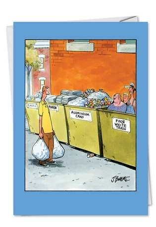 Funny Birthday Printed Card by John Billette from NobleWorksCards.com - White Dumpster