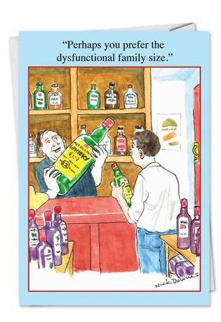 Hilarious Blank Paper Card by Nicholas Downes from NobleWorksCards.com - Dysfunctional Family Size