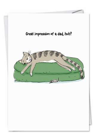Hilarious Birthday Father Paper Greeting Card by Scott Nickel from NobleWorksCards.com - Dads Cat Impression