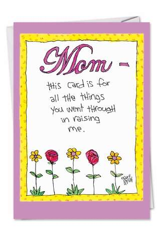 Hilarious Birthday Mother Paper Greeting Card by Gary McCoy from NobleWorksCards.com - Grateful Child