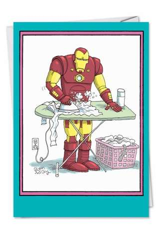 Hilarious Birthday Mother Printed Card by Glenn McCoy from NobleWorksCards.com - Ironing Iron Man