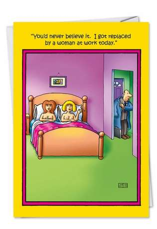 Funny Birthday Greeting Card by Stan Eales from NobleWorksCards.com - Been Replaced