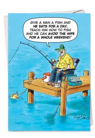 Funny Birthday Father Printed Card by Daniel Collins from NobleWorksCards.com - Old Fisherman Joke
