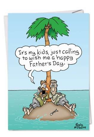 Humorous Father's Day Printed Card by Randall McIlwaine from NobleWorksCards.com - Island Calling