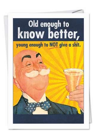 Hilarious Birthday Paper Greeting Card from NobleWorksCards.com - Old Enough