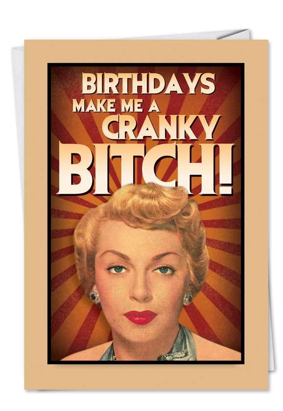 Cranky Bitch: Hilarious Birthday Greeting Card